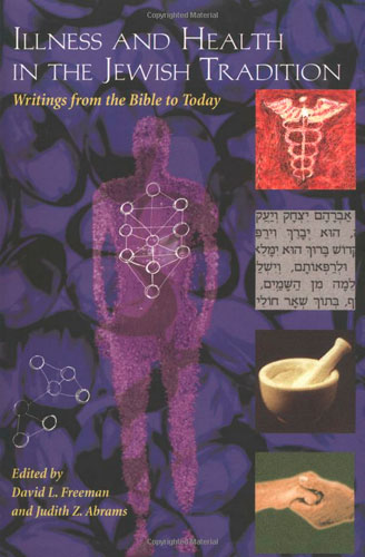 Illness and Health in the Jewish Tradition